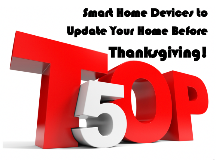 5 Simple Smart Home Device to Update Your Home BeforeThanksgiving